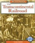 The Transcontinental Railroad Cover Image