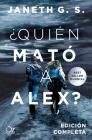 Quien Mato a Alex? Cover Image