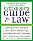 Everybody's Guide to the Law, Fully Revised & Updated, 2nd Edition: All The Legal Information You Need in One Comprehensive Volume Cover Image