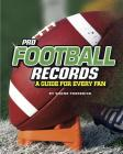 Pro Football Records: A Guide for Every Fan Cover Image