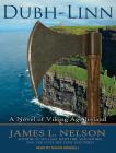 Dubh-Linn: A Novel of Viking Age Ireland (Norsemen Saga #2) Cover Image