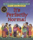 It's Perfectly Normal: Changing Bodies, Growing Up, Sex, and Sexual Health Cover Image