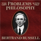 The Problems with Philosophy Lib/E Cover Image