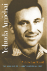Yehuda Amichai: The Making of Israel's National Poet (Tauber Institute for the Study of European Jewry) Cover Image