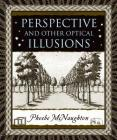 Perspective and Other Optical Illusions (Wooden Books) Cover Image