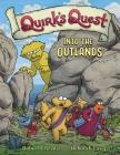 Quirk's Quest: Into the Outlands Cover Image
