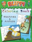 Blippi Coloring Book: Animals & Machines Cover Image