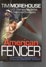 American Fencer: Modern Lessons from an Ancient Sport Cover Image