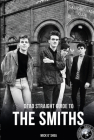 Dead Straight Guide to the Smiths Cover Image