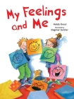 My Feelings and Me (The Safe Child, Happy Parent Series) Cover Image