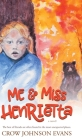 Me & Miss Henrietta Cover Image