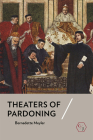 Theaters of Pardoning Cover Image