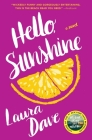Hello, Sunshine: A Novel Cover Image