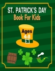 Patrick's Day Book for Kids Ages 4-8: St. Patrick's Day Coloring Book for Boys & Girls Cover Image