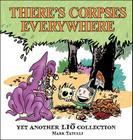 There's Corpses Everywhere: Yet Another Lio Collection Cover Image