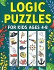 Logic Puzzles for Kids Ages 4-8 Cover Image
