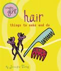Crafty Girl: Hair: Things to Make and Do Cover Image