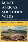 Midst Africa's Southern Realms: The 1820 Settlers to South Africa Cover Image