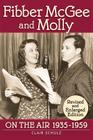 Fibber McGee and Molly: On the Air 1935-1959 - Revised and Enlarged Edition Cover Image
