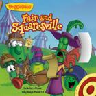 Fair and Squaresville: Story Book with Silly Songs Music CD Cover Image