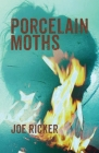 Porcelain Moths Cover Image