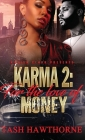 Karma 2: For the Love of Money Cover Image