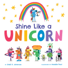 Shine Like a Unicorn Cover Image