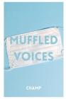 Muffled Voices Cover Image
