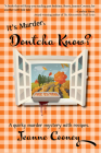 It's Murder Dontcha Know: A Quirky Murder Mystery with Recipes Cover Image