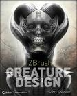 Zbrush Creature Design: Creating Dynamic Concept Imagery for Film and Games [With DVD ROM] Cover Image