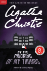 By the Pricking of My Thumbs: A Tommy and Tuppence Mystery (Tommy & Tuppence Mysteries #4) Cover Image