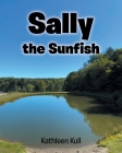 Sally the Sunfish Cover Image