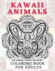 Kawaii Animals - Coloring Book for adults - Bat, Quokka, Badger, Fox, other Cover Image