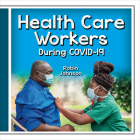 Health Care Workers During Covid-19 Cover Image