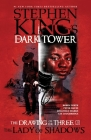 The Lady of Shadows (Stephen King's The Dark Tower: The Drawing of the Three #3) Cover Image