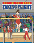 Taking Flight (Get in the Game) Cover Image