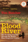 Blood River: The Terrifying Journey Through the World's Most Dangerous Country Cover Image