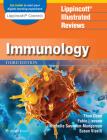 Lippincott Illustrated Reviews: Immunology (Lippincott Illustrated Reviews Series) Cover Image