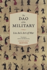 The Dao of the Military: Liu An's Art of War (Translations from the Asian Classics) Cover Image