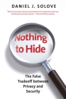 Nothing to Hide: The False Tradeoff Between Privacy and Security Cover Image