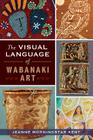 The Visual Language of Wabanaki Art (American Heritage) Cover Image
