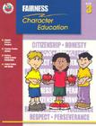 Fairness Grade 3 (Character Education (School Specialty)) Cover Image