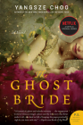 The Ghost Bride: A Novel Cover Image