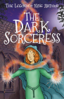 The Legends of King Arthur: The Dark Sorceress Cover Image