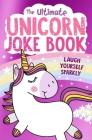 The Ultimate Unicorn Joke Book Cover Image