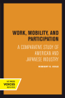 Work, Mobility, and Participation: A Comparative Study of American and Japanese Industry Cover Image