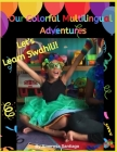 Our Colorful Multilingual Adventures: Let's Learn Swahili!! Cover Image
