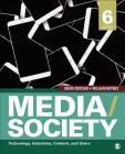 Media/Society: Technology, Industries, Content, and Users Cover Image