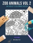 Zoo Animals Vol 2: AN ADULT COLORING BOOK: Chimpanzees, Llamas, Turtles & Manatees - 4 Coloring Books In 1 Cover Image