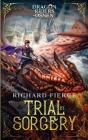 Trial by Sorcery: Dragon Riders of Osnen Book 1 Cover Image